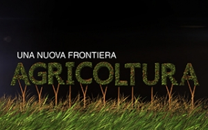 AGRICOLTURA a New Frontier